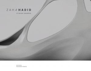 Zaha Hadid, il terzo incontro 7