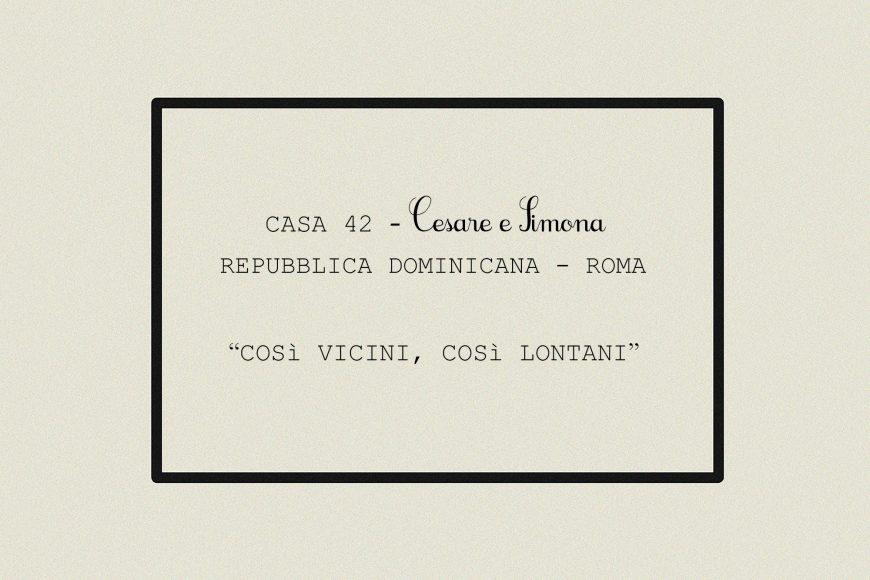 CASA 42Cesare&Simona